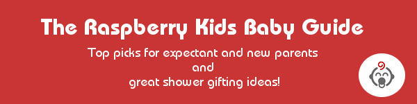 The Raspberry Kids Gift Baby Guide 2013